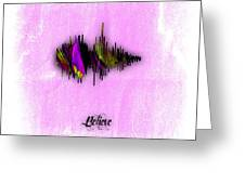 Belive Recorded Soundwave Collection Greeting Card