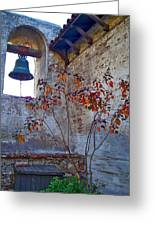 Bell Wall And Eastern Wall Of Serra Chapel In Sacred Garden Mission San Juan Capistrano California Greeting Card