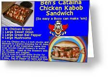 Ben's Catalina Chicken Kabob Sandwich Recipe Greeting Card