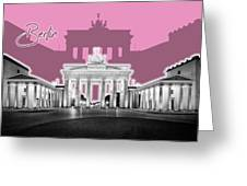 Berlin Brandenburg Gate - Graphic Art - Pink Greeting Card