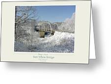 Bert White Bridge Poster Greeting Card