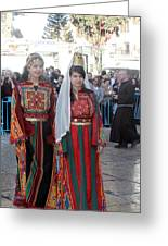 Bethlehemites In Traditional Dress Greeting Card