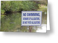 Beware Of Alligators Greeting Card