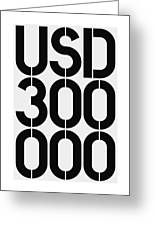 Big Money Usd 300 000 Greeting Card