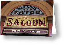 Big Nose Kate's Saloon Tombstone Greeting Card
