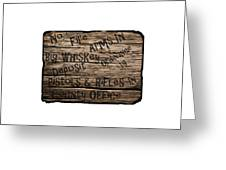 Big Whiskey Fire Arm Sign Greeting Card