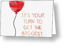 Biggest Balloon- Card Greeting Card