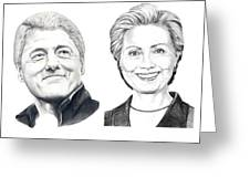 Bill And Hillary Greeting Card