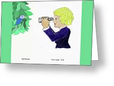 Bird Watcher Greeting Card