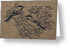 Birds And Burlap 1 Greeting Card