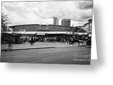 Birmingham Outdoor Market And Rag Market Uk Greeting Card