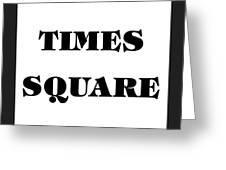 Black Border Times Square Greeting Card