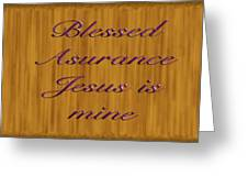 Blessed Asurance Greeting Card