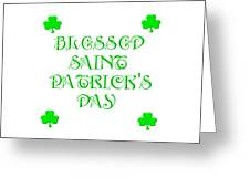 Blessed Saint Patricks Day Greeting Card