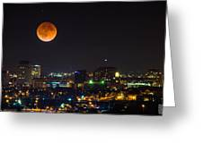 Blood Moon Over Downtown Greeting Card