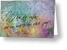Blown Glass Quote Greeting Card