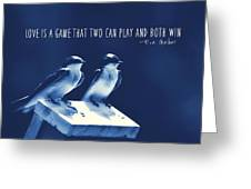 Blue Birds Quotes Greeting Card