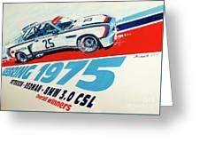 Bmw 3.0 Csl Sebring 1975 Peterson Redman Greeting Card
