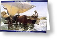 Boat Returning From A Fishing Trip Joaquin Sorolla Y Bastida Greeting Card