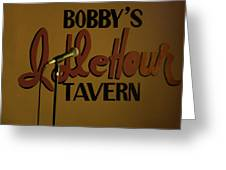 Bobby's Idle Hour Greeting Card