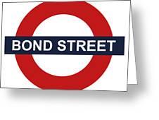 Bond Street Greeting Card