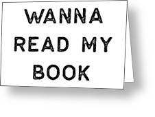Book Shirt Just Wanna Read My Dark Reading Authors Librarian Writer Gift Greeting Card