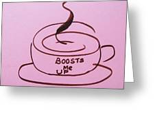 Boosts Me Up Greeting Card