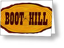 Boot Hill Log Sign Greeting Card