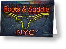Boots And Saddle Nyc Greeting Card