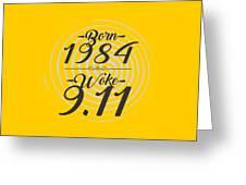 Born Into 1984 - Woke 9.11 Greeting Card