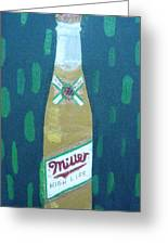 Bottle Of Miller Beer Greeting Card