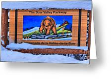 Bow Valley Parkway Snowy Entrance Greeting Card