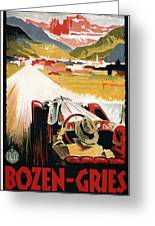 Bozen-gries - Dolomiten - Bolzano-gries - Retro Travel Poster - Vintage Poster Greeting Card