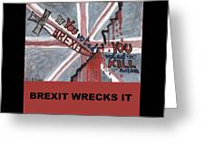 Brexit Wrecks It Square Greeting Card
