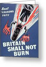Britain Shall Not Burn Greeting Card