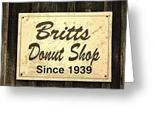 Britt's Donut Shop Sign 3 Greeting Card