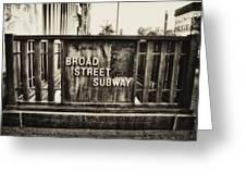 Broad Street Subway - Philadelphia Greeting Card