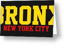 Bronx Greeting Card