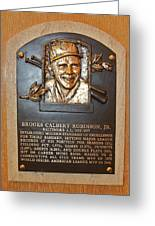 Brooks Robinson Hall Of Fame Plaque Greeting Card