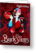 Buck Slims Cigarettes Greeting Card