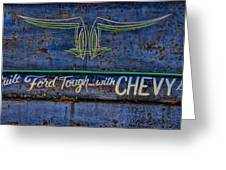 Built Ford Tough With Chevy Stuff Greeting Card