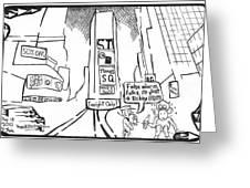 Bum In Times Square By Yonatan Frimer Greeting Card by Yonatan Frimer Maze Artist