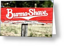 Burma Shave #1 Greeting Card
