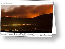 Burning Foothills Above Boulder Fourmile Wildfire Panorama Poster Greeting Card
