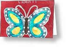 Butterfly Liberty Greeting Card