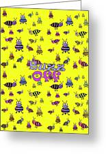 Buzz Off  - Typography Greeting Card