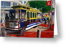Cable Car Turntable At Powell And Market Sts. Greeting Card