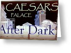Caesars Palace After Dark Greeting Card