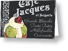 Cafe Jacques Greeting Card