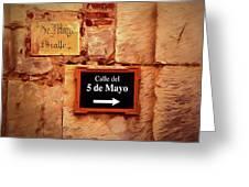 Calle Del 5 De Mayo - Street Sign, Oaxaca Greeting Card